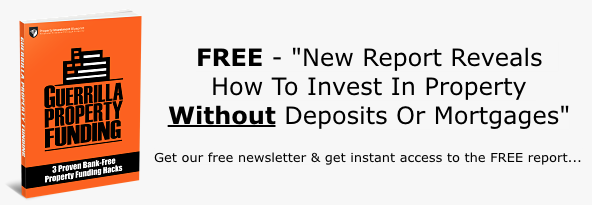 FREE Book Reveals How To Invest In Property Without Deposits Or Mortgages