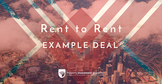 Rent to rent example