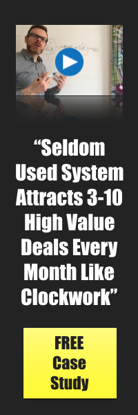 Seldom used system attracts 3 to 10 high value deals every month like clockwork