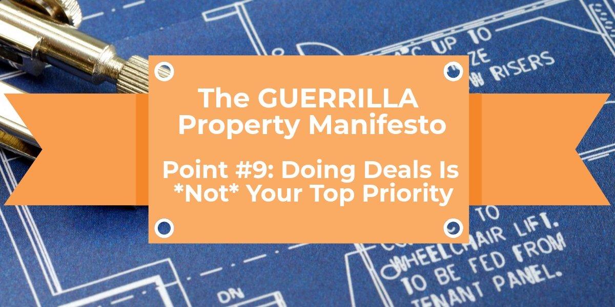 Doing Deals Is *Not*  Your Top Priority